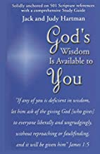 God's Wisdom Is Available To You by Jack…