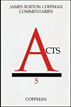 Commentary on Acts by Burton Coffman