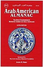 Arab American Almanac (The Most…
