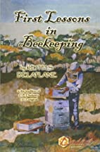 First Lessons in Beekeeping by Keith S.…