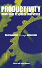 Productivity in Natural Resource Industries:…