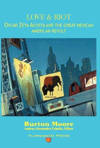 love-and-riot-oscar-zeta-acosta-and-the-great-chicano-revolt