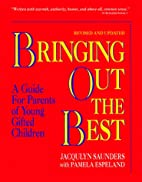 Bringing Out the Best: A Guide for Parents…