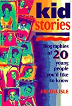 Kidstories: Biographies of 20 Young People…