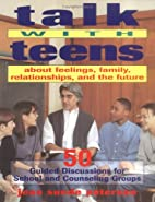 Talk With Teens About Feelings, Family,…
