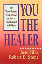 You the Healer: The World-Famous Silva…