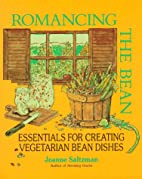 Romancing the Bean: Essentials for Creating…