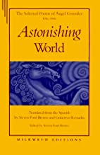 Astonishing World: The Selected Poems of…