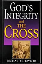 God's Integrity and the Cross by Richard S.…
