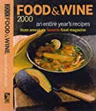 [???]: Food & Wine 2000: An Entire Year's Recipes from America's Favorite Food Magazine