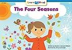 The Four Seasons by Rozanne Lanczak Williams