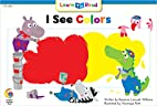 I See Colors by Rozanne Lanczak Williams