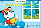 How's the Weather? by Rozanne Lanczak…