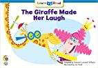 The Giraffe Made Her Laugh (Learn to Read,…