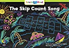 The Skip Count Song (Math Learn to Read) by…