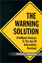 The Warning Solution : Intelligent Analysis…