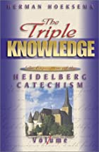 The Triple Knowledge: An Exposition of the&hellip;