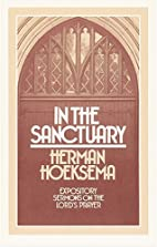 In the Sanctuary : Expository Sermons on the…