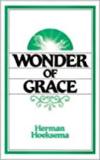 The Wonder of Grace by Herman Hoeksema