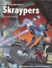 Kevin Siembieda: Skraypers (Rifts Dimension, Book 4)