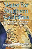 [???]: Water for Southern California: Water Resources Development at the Close of the Century
