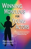 Kehret, Peg: Winning Monologs for Young Actors