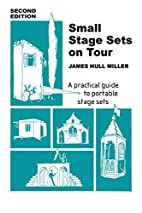 Small Stage Sets on Tour: A Practical Guide…
