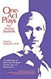 Bert, Norman: 1 Act Plays for Acting Students: An Anthology of Short One-Act Plays for One, Two, or Three Actors