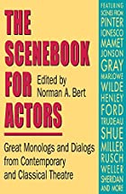 The Scenebook for Actors: Great Monologs And…