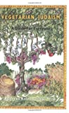 Kalechofsky, Roberta: Vegetarian Judaism: A Guide for Everyone