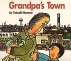 Grandpa's Town (Children's Books from Around…
