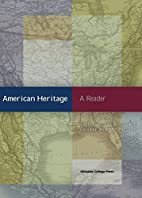 American Heritage: A Reader by The Hillsdale…