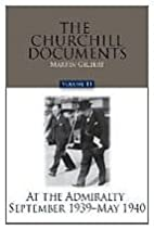 The Churchill Documents, Volume 14: At the…