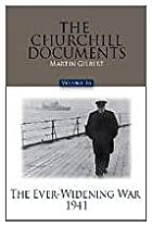 The Churchill Documents, Volume 16: The…