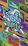 Torrez, Juliette: The Sofa Surfing Handbook: A Guide for Modern Nomads