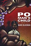 Blackman, Marci: Po Man's Child