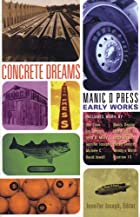 Concrete Dreams: Manic D Press Early Works…