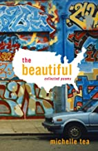 The Beautiful: Collected Poems by Michelle…