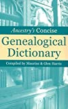 Harris, Maurine: Ancestry's Concise Genealogical Dictionary