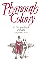 Plymouth Colony: Its History and People by…