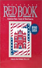 Ancestry's Red Book: American State, County…