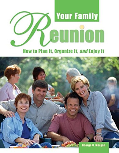 your-family-reunion-how-to-plan-it-organize-it-and-enjoy-it