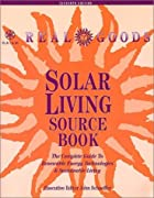 Real Goods Solar Living Sourcebook: The…