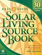 Real Goods Solar Living Source Book--Special…
