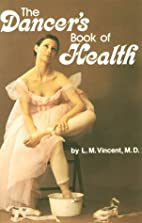 The Dancer's Book of Health by Larry M.…