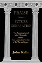 Praise from a Future Generation: The…
