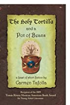 The Holy Tortilla and a Pot of Beans by…