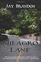 Milagro Lane by Jay Brandon