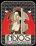 Hogan, Linda: Indios: A Poem . . . A Performance