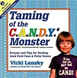 Lansky, Vicki: The Taming of the C.A.N.D.Y. Monster